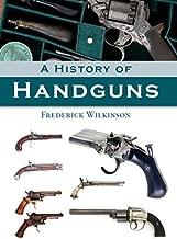 Best history of handguns Reviews