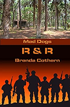 R & R (Mad Dogs Book 4) by [Brenda Cothern]