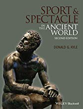 Sport and Spectacle in the Ancient World, 2nd Edition (Ancient Cultures)