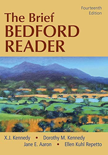 Compare Textbook Prices for The Brief Bedford Reader Fourteenth Edition ISBN 9781319195618 by Kennedy, X. J.,Kennedy, Dorothy M.,Aaron, Jane E.,Repetto, Ellen Kuhl