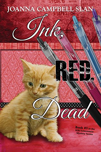 Ink, Red, Dead: Book #3 in the Kiki Lowenstein Mystery Series (A Kiki Lowenstein Scrap-N-Craft Mystery)