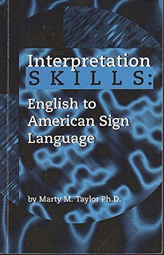 Interpretation Skills: English to American Sign Language
