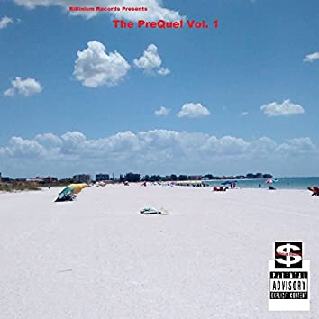 Billinium Records Presents...The Prequel Vol. 1 Mixtape