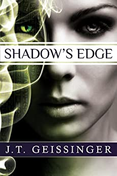 Shadow's Edge (A Night Prowler Novel) by [J.T. Geissinger]