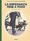 La esperanza pese a todo 2: Una aventura de Spirou por Émile Bravo