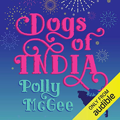 Dogs of India audiobook cover art
