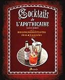 LES COCKTAILS DE L'APOTHICAIRE