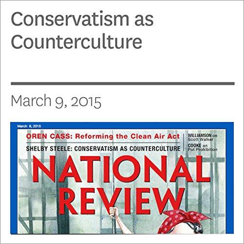 Conservatism as Counterculture audiobook cover art