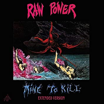 Mine to Kill (Extended Version)