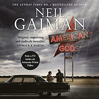 American Gods                   By:                                                                                                                                 Neil Gaiman                               Narrated by:                                                                                                                                 Neil Gaiman,                                                                                        Dennis Boutskiaris,                                                                                        Daniel Oreskes,                   and others                 Length: 19 hrs and 36 mins     1,909 ratings     Overall 4.6