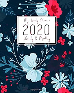 2020 Planner Weekly & Monthly: Weekly & Monthly Planner 2020 with Calendar and Inspirational Quotes. Pink Floral Cover. Stay Happy, Organized and Plan with Passion