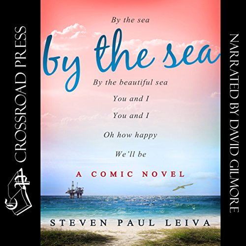 By the Sea                   By:                                                                                                                                 Steven Paul Leiva                               Narrated by:                                                                                                                                 David Gilmore                      Length: 16 hrs and 42 mins     Not rated yet     Overall 0.0