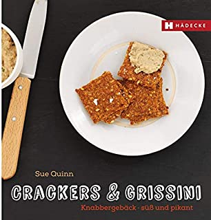 Crackers & Grissini: Knabbergebäck - süß & pikant