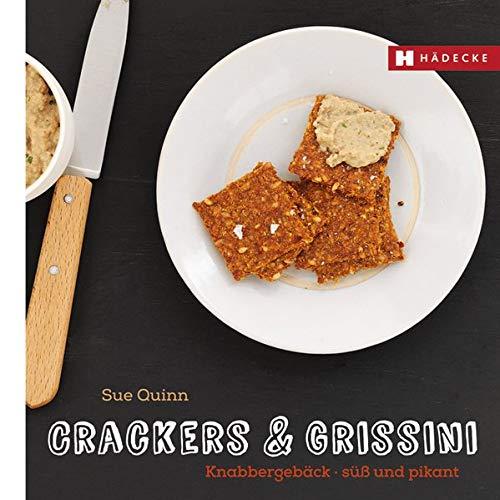 Crackers & Grissini: Knabbergebäck – süß & pikant (Genuss im Quadrat)