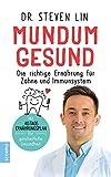 Mundum gesund: Die richtige Ernährung für Zähne und Immunsystem / M...