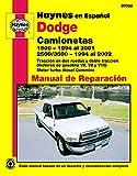 Haynes camionetas Dodge manual de reparacion automotriz: 1500 - 1994 al 2001 / 2500/3500 - 1994 al 2002
