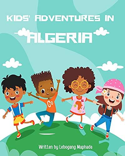 Kids Adventures in Algeria (English Edition)