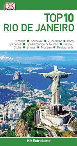 Top 10 Reiseführer Rio de Janeiro: mit Extra-Karte und kulinarischem Sprachführer zum Herausnehmen