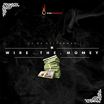 Wire The Money