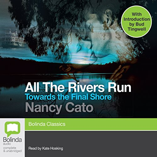 Towards the Final Shore: All the Rivers Run, Book 4 audiobook cover art
