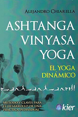 Ashtanga Vinyasa Yoga: El Yoga dinámico