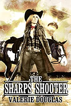The Sharps Shooter by [Valerie Douglas]