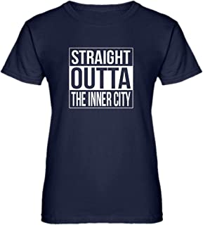 Straight Outta The Inner City Womens T-Shirt