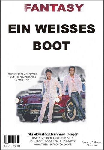 Ein weisses Boot (Fantasy) - Einzelausgabe für Gesang / Klavier / Keyboard / Akkordeon / Gitarre
