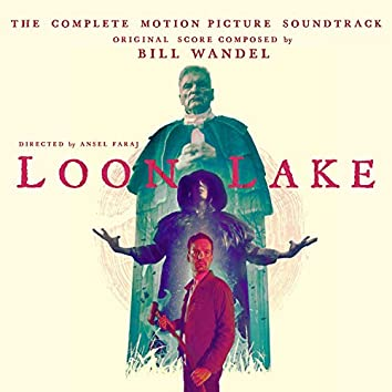 Loon Lake (Original Motion Picture Soundtrack)