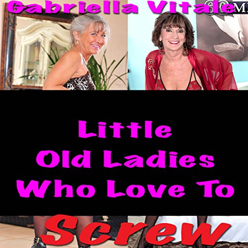 Little Old Ladies Who Love to Screw                   De :                                                                                                                                 Gabriella Vitale                               Lu par :                                                                                                                                 Ida Dunham                      Durée : 3 h et 46 min     Pas de notations     Global 0,0