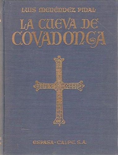 LA CUEVA DE COVADONGA. SANTUARIO DE NUESTRA SEÑORA LA VIRGEN MARÍA