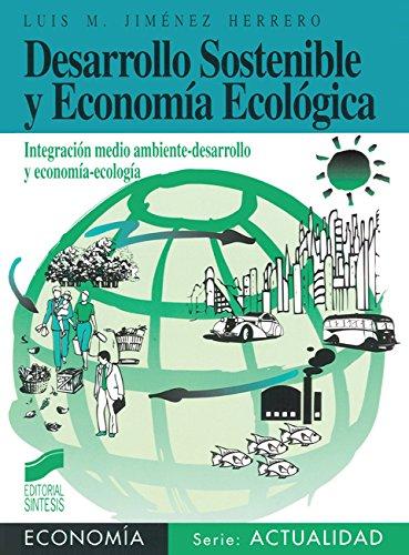 Desarrollo sostenible y economía ecológica (Síntesis economía. Economía y actualidad nº 5)