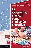 La experiencia musical como mediación educativa (Universidad)