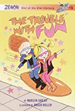 The Trouble with Fun (Zenon, Girl of 21st Century Book 3)