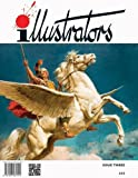 Illustrators: Issue 3 (Illustrators Quarterly)