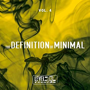 The Definition Of Minimal, Vol. 4