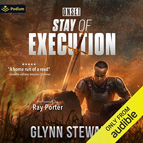 Stay of Execution Audiobook By Glynn Stewart cover art