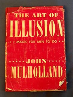 The art of illusion;: Magic for men to do,