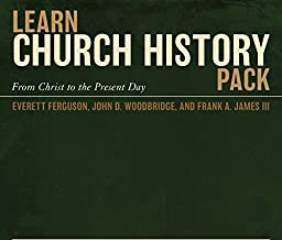 Learn Church History Pack: From Christ to the Present Day