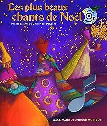 Les plus beaux chants de Noël - Un livre + un CD audio - De 3 à 6 ans