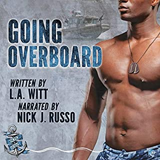 Going Overboard (Anchor Point) (Volume 5)                   Written by:                                                                                                                                 L.A. Witt                               Narrated by:                                                                                                                                 Nick J. Russo                      Length: 7 hrs and 30 mins     Not rated yet     Overall 0.0