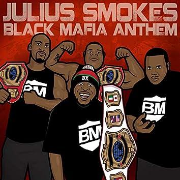Black Mafia Anthem (feat. Undu Kati & EMS)