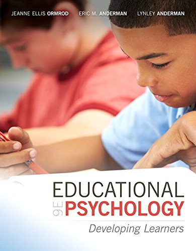 Compare Textbook Prices for Educational Psychology: Developing Learners with MyLab Education with Enhanced Pearson eText, Loose-Leaf Version -- Access Card Package  What's New in Ed Psych / Tests & Measurements 9 Edition ISBN 9780134027265 by Ormrod, Jeanne Ellis,Anderman, Eric M.,Anderman, Lynley H.