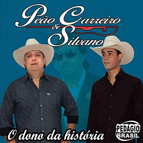 Peão Carreiro e Silvano
