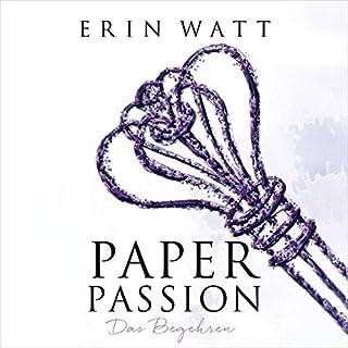 Paper Passion. Das Begehren     Paper-Reihe 4              Autor:                                                                                                                                 Erin Watt                               Sprecher:                                                                                                                                 Moritz Pliquet                      Spieldauer: 9 Std. und 36 Min.     531 Bewertungen     Gesamt 4,5