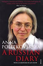 A Russian Diary by Anna Politkovskaya(2008-09-02)