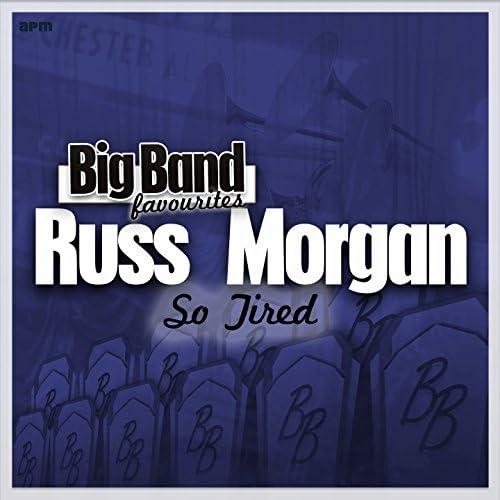 Russ Morgan & His Orchestra