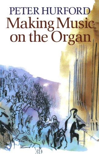 Making Music On The Organ