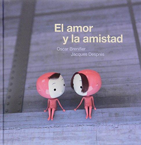 El amor y la amistad (Álbumes ilustrados)