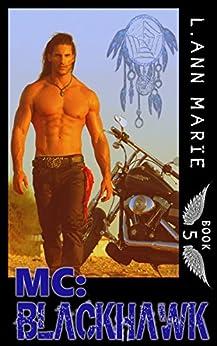 MC: Blackhawk: Book 5 (MC Series) by [L. Ann Marie]
